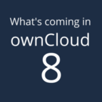 Changes coming with ownCloud 8