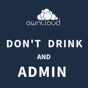ownCloud dont drink and admin