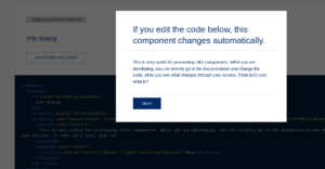 A dialog which can be edited through code in the web interface.