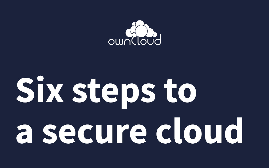 Six steps to a secure cloud storage with ownCloud
