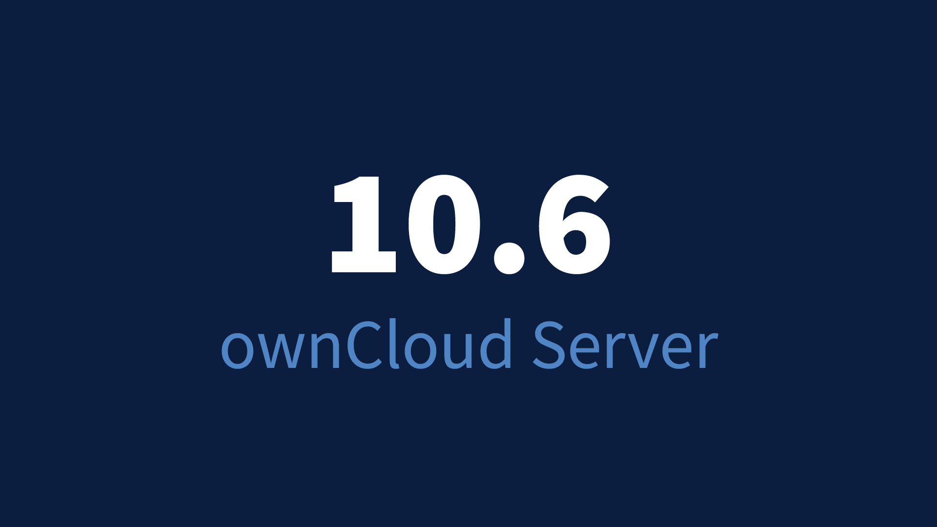 ownCloud Server 10.6 released