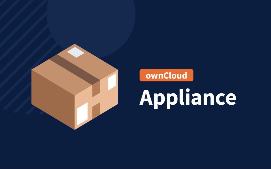 Now available: ownCloud 10.6 as Appliance