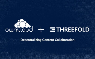 ownCloud partners with ThreeFold to truly decentralize content collaboration
